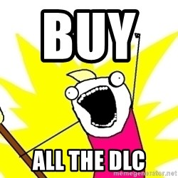 X ALL THE THINGS - Buy       all the dlc