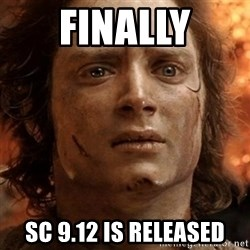 frodo it's over - finally sc 9.12 is released