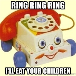 Sinister Phone - ring ring ring i'll eat your children