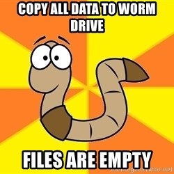 InsideJoke Worm - Copy all data to WORM drive Files are empty