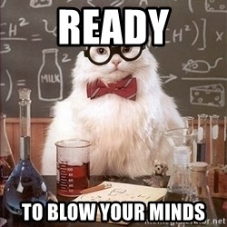Science Cat - ready to blow your minds