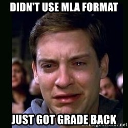 crying peter parker - Didn't use mla format Just got grade back