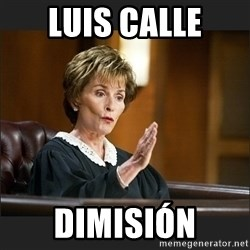 Case Closed Judge Judy - LUIS CALLE DIMISIÓN