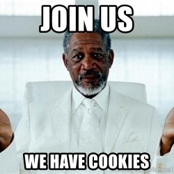 Morgan Freeman God - join us we have cookies