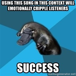 Podfic Platypus - using this song in this context will emotionally cripple listeners success