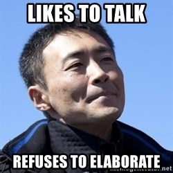 Kazunori Yamauchi - Likes to talk Refuses to Elaborate