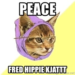 Hipster Kitty - Peace Fred hippie kjattt
