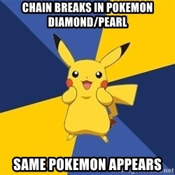 Pokemon Logic  - Chain breaks in Pokemon Diamond/Pearl Same pokemon appears
