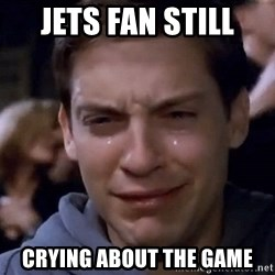 Crying Tobey Maguire1 - Jets fan still crying about the game