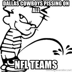 calvin peeing - Dallas cowboys pissing on all nfl teams