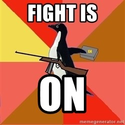 Socially Fed Up Penguin - fight is ON