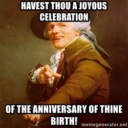 Joseph Ducreux - Havest thou a joyous celebration of the anniversary of thine birth!