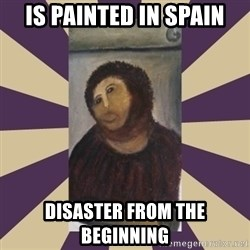 Retouched Ecce Homo - Is painted in spain Disaster from the beginning