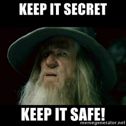 no memory gandalf - Keep it secret Keep it safe!
