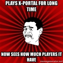 Afraid Yao Ming trollface - Plays X-portal for long time Now sees how much players it have