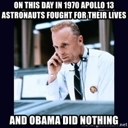 Apollo 13 - On this day in 1970 Apollo 13 astronauts fought for their lives And Obama Did Nothing