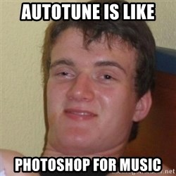 Stoner Stanley - Autotune is like Photoshop for music