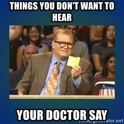 drew carey - Things you don't want to hear Your doctor say