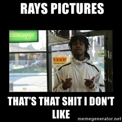 Chief Keef -  Rays pictures That's that shit I don't like