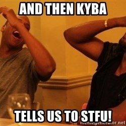 Kanye and Jay - And then Kyba  Tells us to stfu!