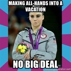 Makayla Maroney  - Making All-Hands into a vacation No big deal