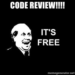 it's free - Code Review!!!!