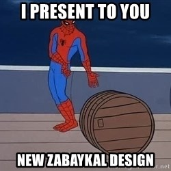 Spiderman and barrel - I present to you new zabaykal design