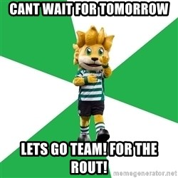 sporting - cant wait for tomorrow lets go team! for the rout!