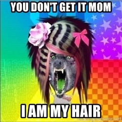 Scene Wolf - you don't get it MOM i am my hair