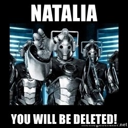 cyberman - Natalia You will be Deleted!
