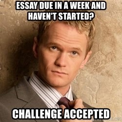 BARNEYxSTINSON - Essay due in a week and haven't started? Challenge accepted