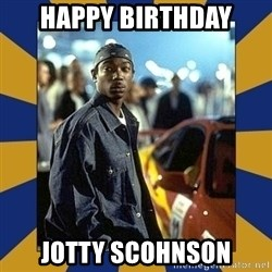 JaRule - happy birthday jotty scohnson