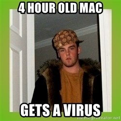 Douche guy - 4 hour old Mac Gets a virus