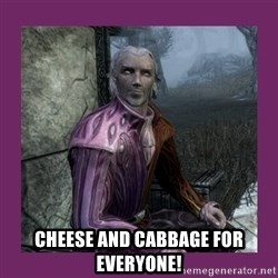 Sheogorath -  Cheese and cabbage for everyone!
