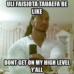 Guido Jesus - Uli Faisiota Tauaefa be like Dont get on my high level y'all