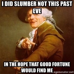 Joseph Ducreux - i did slumber not this past eve in the hope that good fortune would find me