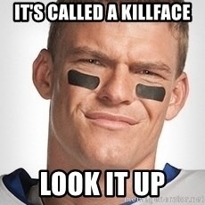 Thad Castle - it's called a killface look it up