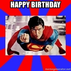 Superman - Happy Birthday