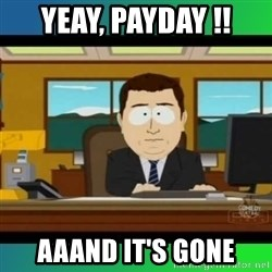 AH ITS GONE - YEAY, PAYDAY !! AAAND IT'S GONE