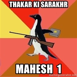 Socially Fed Up Penguin - THAKAR KI SARAKHR MAHESH  1