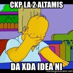 Homer Facepalm - CKP LA 2 ALTAMIS da xda idea ni