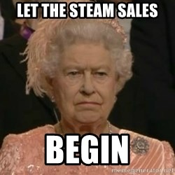 Unimpressed Queen Elizabeth  - LET THE STEAM SALES BEGIN