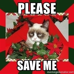 GRUMPY CAT ON CHRISTMAS - Please Save me