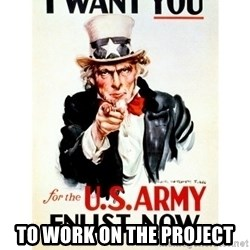 I Want You -  To work on the project