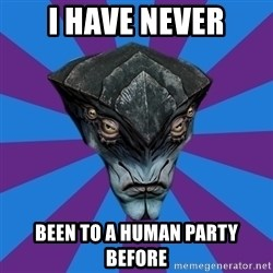 Javik the Prothean - I have never been to a human party before