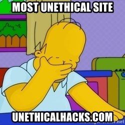 Homer Facepalm - Most Unethical Site Unethicalhacks.com