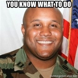 Christopher Dorner - You know what to do