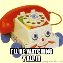 Sinister Phone -  I'll be watching y'all !!!