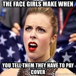 Ashley Wagner Shocker - The Face girls make when you tell them they have to pay cover