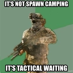 philosoraptor call of duty - It's not spawn camping It's Tactical Waiting